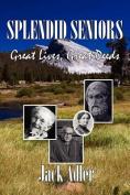 Splendid Seniors