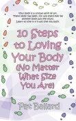 10 Steps to Loving Your Body