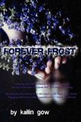 Forever Frost (Bitter Frost, #2)