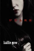 Pulse (Pulse, Book #1) (Pulse)
