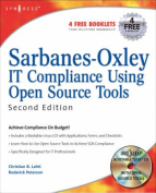 Sarbanes-Oxley IT Compliance Using Open Source Tools [With CDROM]