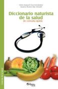 Diccionario Naturista De La Salud De Consulta Rapida