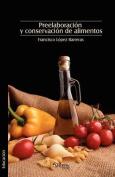 Preelaboracion Y Conservacion De Alimentos