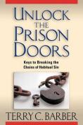 Unlock the Prison Doors