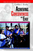 Achieving Cohesiveness with Ease