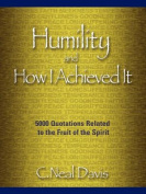 Humility and How I Acheived It