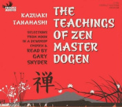 The Teachings of Zen Master Dogen [Audio]