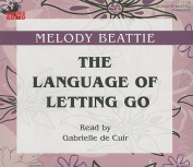 The Language of Letting Go [Audio]