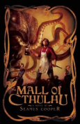 The Mall of Cthulhu