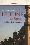 Jeune en Islam and le Mois de Ramadan [FRE]