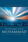 Muhammad - The Messenger of God