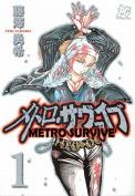Metro Survive, Volume 1