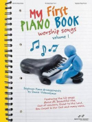 My First Piano Book, Volume 1