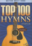 Top 100 Hymns Songbook