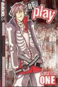Re: Play, Volume 1