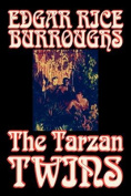 The Tarzan Twins by Edgar Rice Burroughs, Action & Adventure