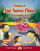 Celebra El Ano Nuevo Chino Con La Familia Fong [Spanish]