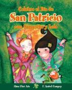 Celebra El Dia De3 San Patricio Con Samantha y Lola [Spanish]