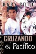 Cruzando El Pacifico  [Spanish]