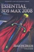 Essential 3ds Max 2008