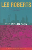 The Indian Sign (Milan Jacovich Mysteries