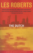 The Dutch (Milan Jacovich Mysteries