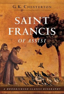 Saint Francis of Assisi (Hendrickson Classic Biographies)