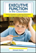 Executive Function in the Classroom