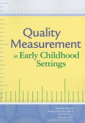 Quality Measurement in Early Childhood Settings