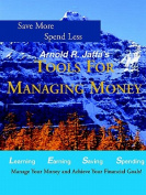 Arnold R. Jaffa's Managing Your Money