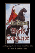 I Am Timour, World Conqueror
