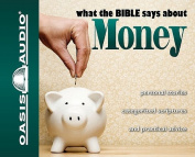 What the Bible Says about Money [Audio]