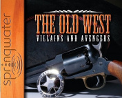 The Old West [Audio]