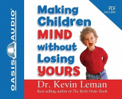Making Children Mind Without Losing Yours [Audio]
