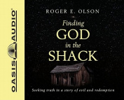 Finding God in the Shack [Audio]