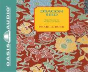 Dragon Seed [Audio]