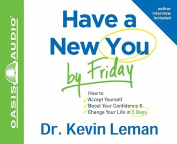 Have a New You by Friday [Audio]