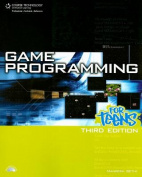 Game Programming for Teens [With CDROM]