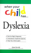 When Your Child Has... Dyslexia