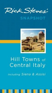 Rick Steves' Snapshot Hill Towns of Central Italy
