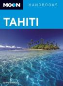 Tahiti (Moon Handbooks)