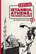Let's Go Istanbul, Athens & the Greek Islands