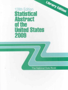 Statistical Abstract of the United States 2009