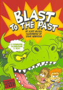 Blast to the Past (Graphic Fiction