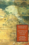 Letters of Old Age (Rerum Senilium Libri) Volume 2, Books X-XVIII