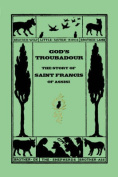 God's Troubadour, The Story of Saint Francis of Assisi