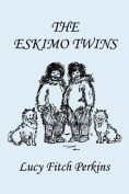 The Eskimo Twins, Illustrated Edition