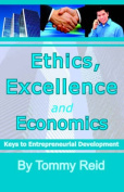 Ethics, Excellence and Economics