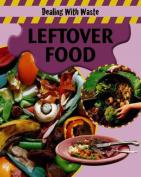 Leftover Food