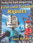 Film and Fiction Robots